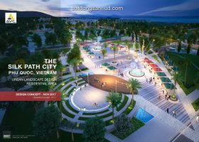 SILK PATH CITY, Phu Quoc LANDSCAPE DESIGN